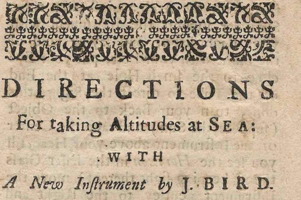 Directions for taking altitudes at Sea by J. Bird